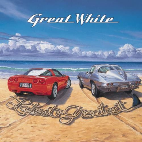 Great White - Latest & Greatest (2000)
