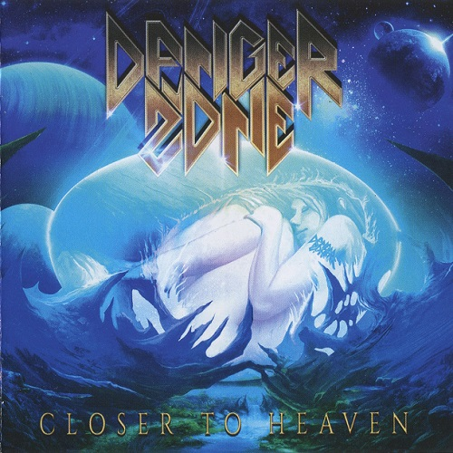 Danger Zone - Closer to Heaven (2016)
