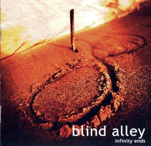 Blind Alley - Infinity Ends (2003)
