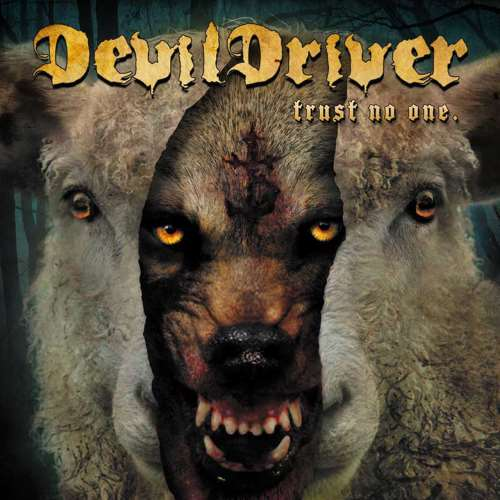 DevilDriver - Trust No One [Limited Edition] (2016)