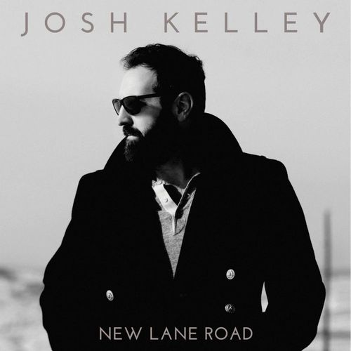 Josh Kelley - New Lane Road (2016)