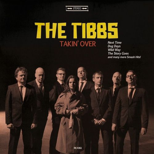 The Tibbs - Takin' Over (2016)