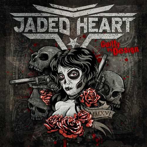 Jaded Heart - Guilty By Design [Limited Edition] (2016)