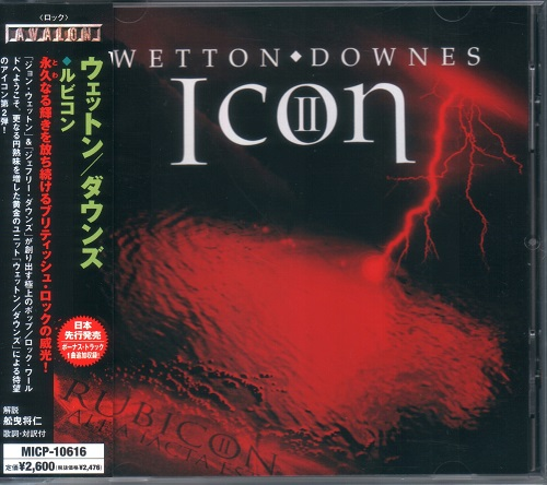 Wetton & Downes - Icon II: Rubicon [Japanese Edition, Japan 1st press] (2006)