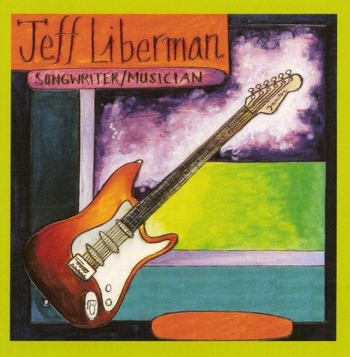 Jeff Liberman - Songwriter / Musician (2016)
