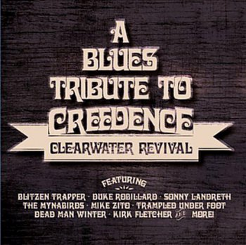 VA - A Blues Tribute To Creedence Clearwater Revival (2014)