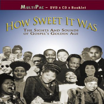 VA - How Sweet It Was - The Sights and Sounds of Gospel's Golden Age (2010)
