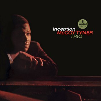 McCoy Tyner Trio - Inception [Hi-Res] (2013)