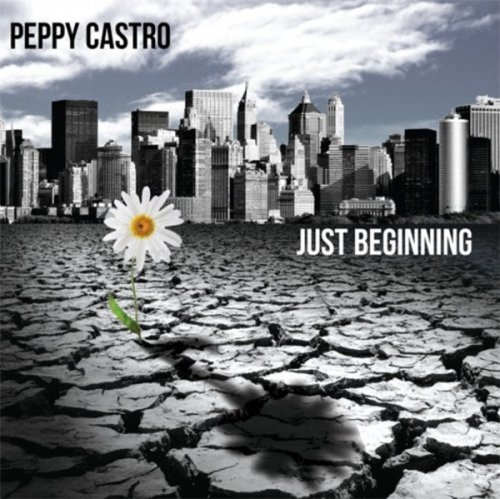 Peppy Castro - Just Beginning (2013)