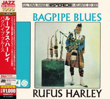 Rufus Harley - Bagpipe Blues [Japanese Remastered Edition] (2013)