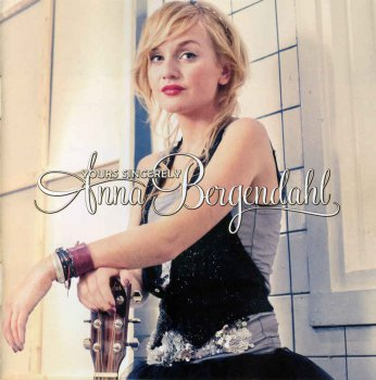 Anna Bergendahl - Yours Sincerely (2010)