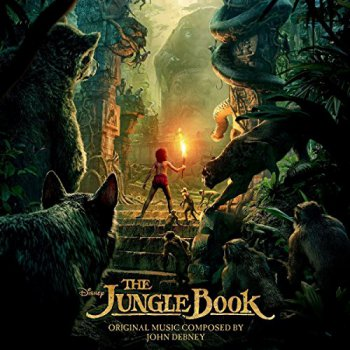 John Debney - The Jungle Book [Soundtrack] (2016)