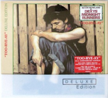 Kevin Rowland & Dexy's Midnight Runners - Too-Rey-Ay [Remastered Deluxe Edition] (2007)