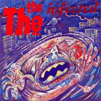 The The - Infected (1986) [Remastered 2002]