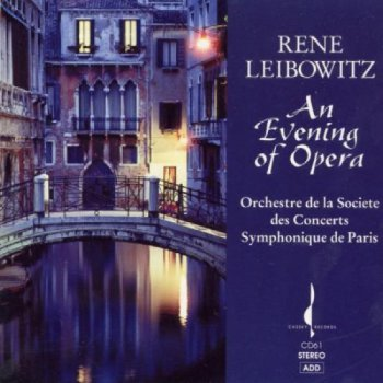 Rene Leibowitz - An Evening Of Opera (1991)