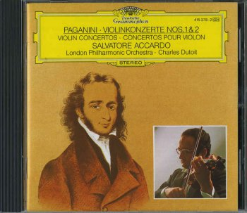 Charles Dutoit, Salvatore Accardo & London Philharmonic Orchestra - Paganini: Violin Concertos Nos.1 & 2 (1986)