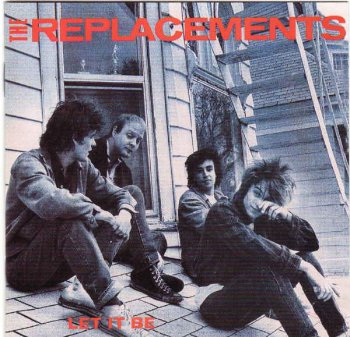 The Replacements - Let It Be [Expanded & Remastered] (2008)