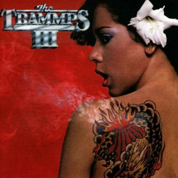 The Trammps - III [Expanded & Remastered] (2016)
