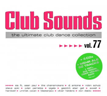 VA - Club Sounds Vol. 77 [3CD Box-Set] (2016)
