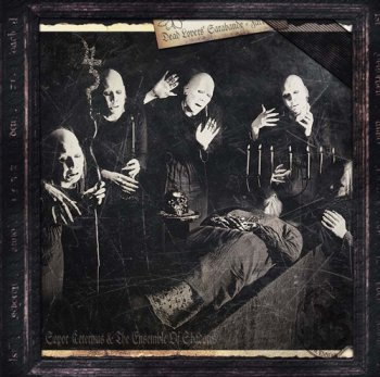 Sopor Aeternus & The Ensemble of Shadows - Dead Lovers' Sarabande (Face One) (1999) [Reissue 2009]