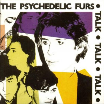 The Psychedelic Furs - Talk Talk Talk (1981) [Remastered 2008]