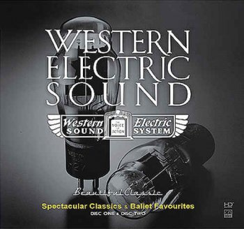 VA - Western Electric Sound - 100th Anniversary - Spectacular Classics & Ballet Favorites [2CD] (2010)
