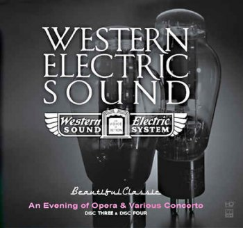 VA - Western Electric Sound - 100th Anniversary - An Evening of Opera & Various Concerto [2CD] (2010)