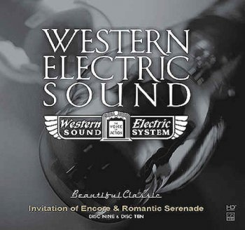 VA - Western Electric Sound - 100th Anniversary - Invitation of Encore & Romantic Serenade [2CD] (2010)
