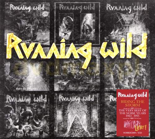 Running Wild - Riding The Storm: Very Best Of The Noise Years 1983-1995 [2CD] (2016)
