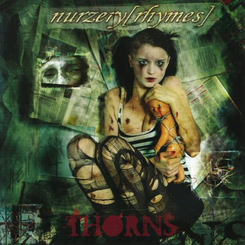 Nurzery [Rhymes] - Thorns (2008)