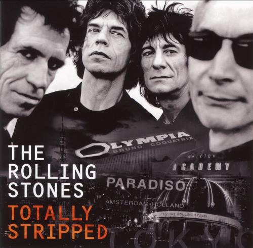 The Rolling Stones - Totally Stripped (2016)