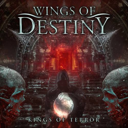Wings Of Destiny - Kings Of Terror (2016)