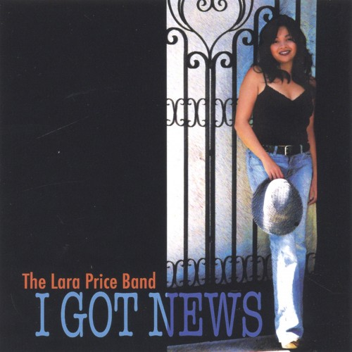 Lara Price - I Got News (2005)