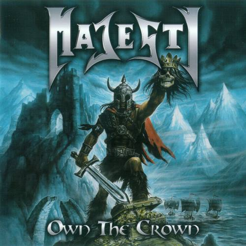Majesty - Own The Crown [2CD] (2011)