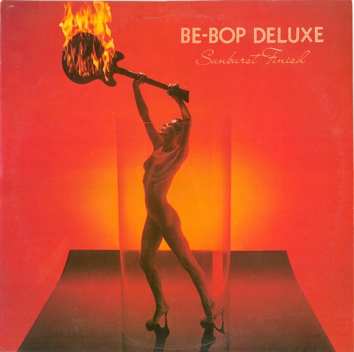 Be-Bop Deluxe - Sunburst Finish (1976) [Vinyl Rip 24/192]