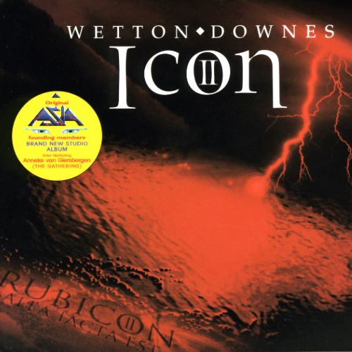 John Wetton / Geoffrey Downes - Icon II: Rubicon (2006)