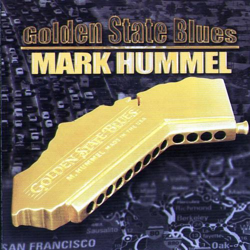 Mark Hummel - Golden State Blues (2002)