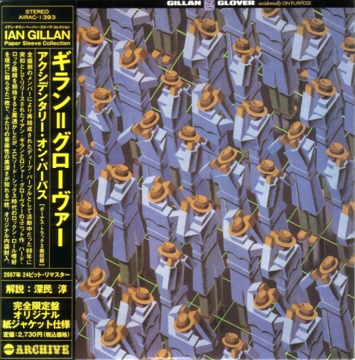 Gillan & Glover - Accidentally On Purpose [Japanese Edition] (1988)