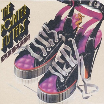The Pointer Sisters - Steppin' (Limited Edition) (2006)