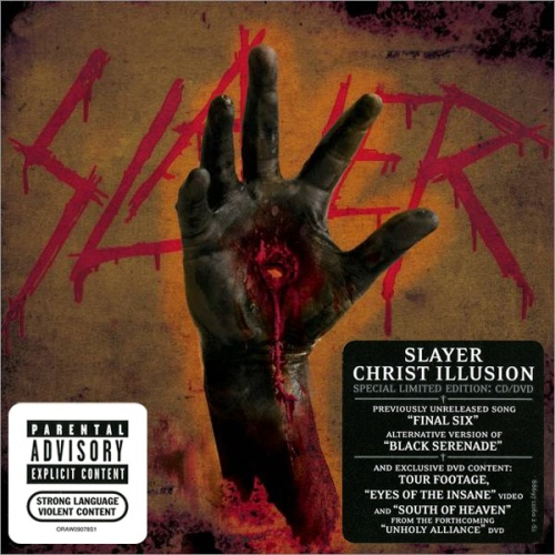 Slayer - Christ Illusion (2006) [Limited Edition, 2007 Reissue]