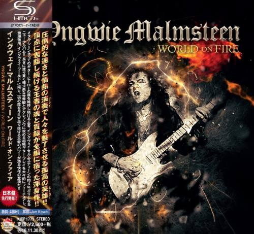 Yngwie Malmsteen - World On Fire [Japanese Edition] (2016)