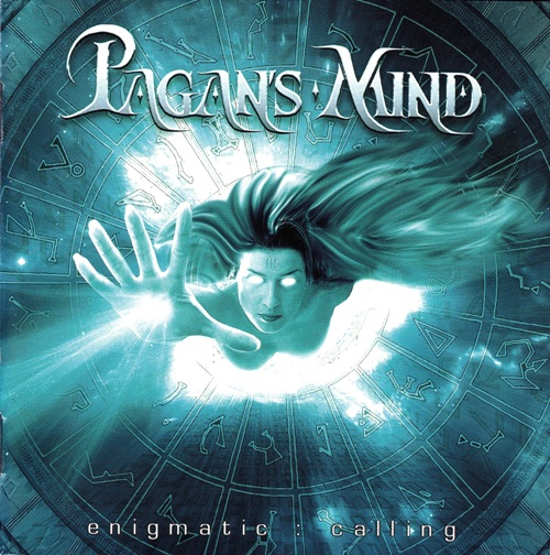 Pagan's Mind - Enigmatic : Calling (2005)
