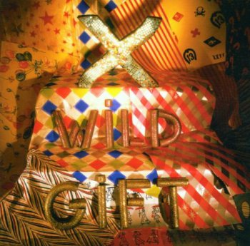 X - Wild Gift [Expanded & Remastered] (2001)