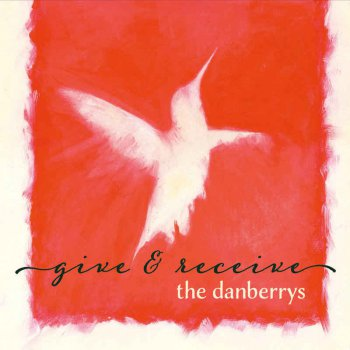 The Danberrys - Give & Receive (2016)