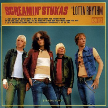 The Screamin' Stukas - A Lotta Rhythm (2002)