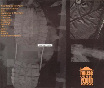 VA - Streetwise: House Our Youth 2000 [3CD Box Set] (1998)