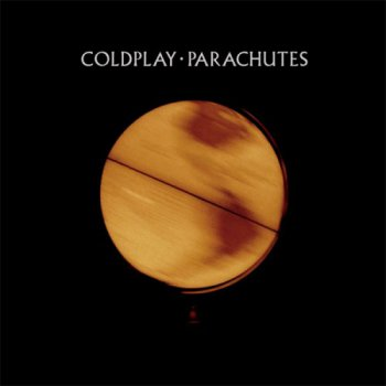Coldplay - Parachutes [Hi-Res] (2016)