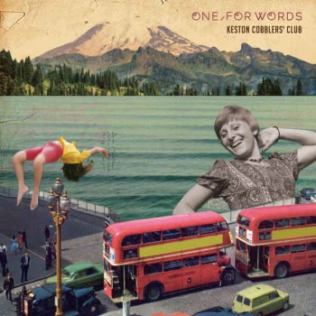 Keston Cobblers Club - One, For Words (2012)