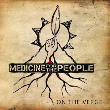Nahko & Medicine For The People - On The Verge (2010) [Remastered 2013]