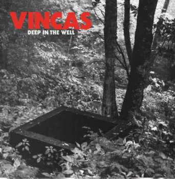 Vincas - Deep In The Well (2016)